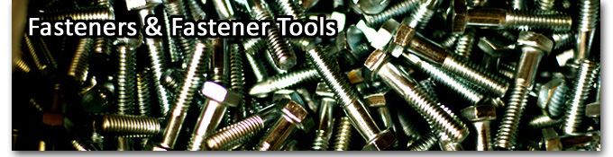 Fasteners And Fastener Tools
