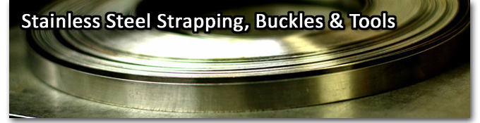 Stainless Steel Strapping, Buckles & Tools